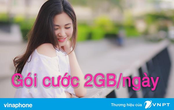 Các gói cước ưu đãi 2GB/ngày của VinaPhone mới nhất 2020