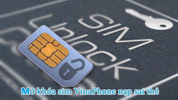 Nạp sai 5 lần liên tiếp sim VinaPhone bị khóa phải làm sao?